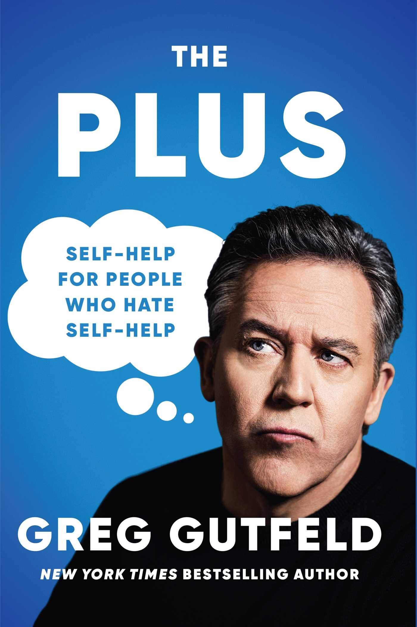 Cover image of The Plus by Greg Gutfeld