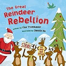 The Great Reindeer Rebellion