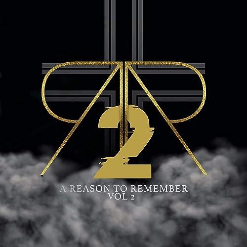 Rhyme & Reason - A Reason To Remember Live, Vol. 2 (2021)