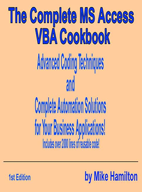 The Complete MS Access VBA Cookbook (English Edition)