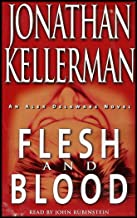 Flesh and Blood (An Alex Delaware Series Novel) ABRIDGED [4 Audio Cassettes/6 Hrs.]