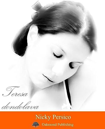 Teresa dondolava: Racconto di luce e ombre (Racconti Oakmond Vol. 25)