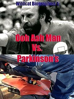 Wildcat Biographies: The Ooh Aah Man Vs. Parkinson's