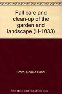 Fall care and clean-up of the garden and landscape (H-1033)
