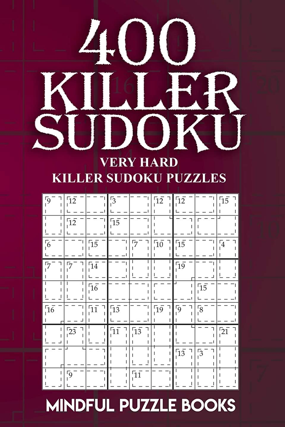 思想トラクターやめる400 Killer Sudoku: Very Hard Killer Sudoku Puzzles (Sudoku Killer)