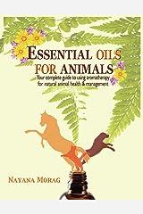 Essential Oils for Animals Paperback