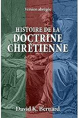Histoire de la doctrine chrétienne: Version abrégée Broché