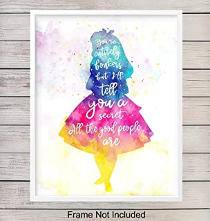Alice in Wonderland Watercolor Quote Home Decor Art Print - Wall Art Poster - Unique Decoration for Girls, Toddlers, Kids Room, Bedroom, Nursery - Gift for Disney Fans - 8x10 Photo Unframed