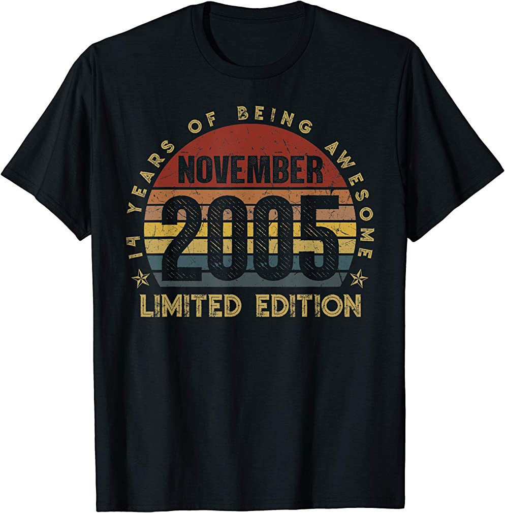 Born November 2005 Limited Edition 14th Birthday 14years Old T-shirt
