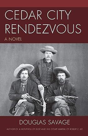 Cedar City Rendezvous: A Novel