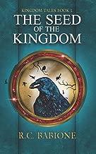 The Seed of the Kingdom (Kingdom Tales)