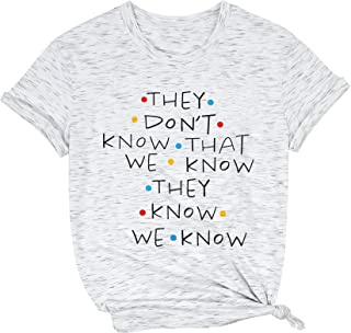 MNLYBABY Friends Shirt They Don't Know T-Shirt for Women Letters Print Friends TV Show Graphic Tanks Tops
