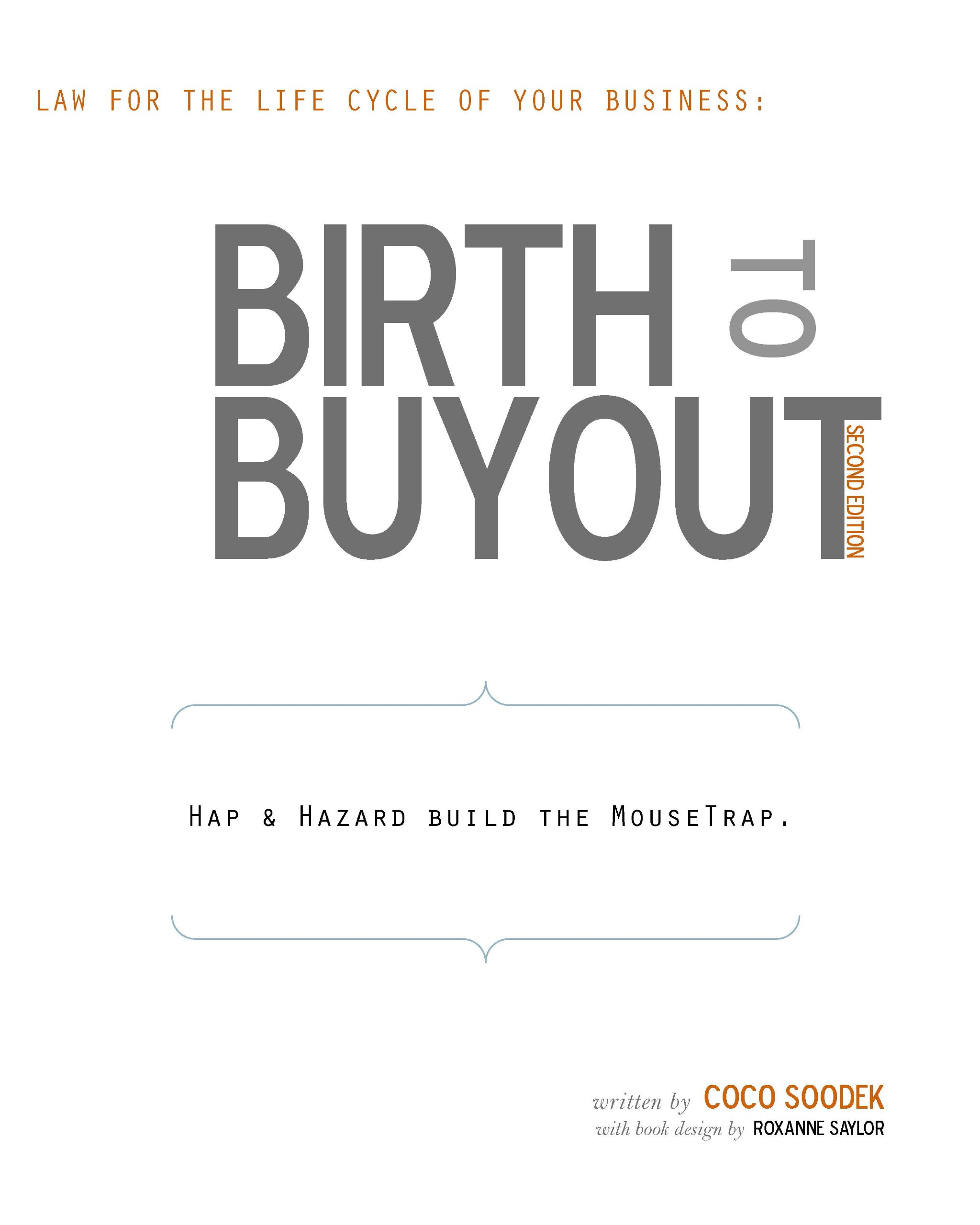 Birth to Buyout: Law for the Life Cycle of Your Business