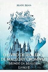 O Livro De Segredos De Mallory Cromwell eBook Kindle
