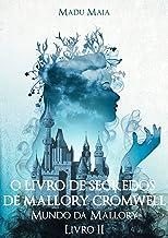 O Livro De Segredos De Mallory Cromwell