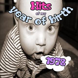 Hits of My Year of Birth-1978 / Hits Aus Meinem Geburtsjahr-1978
