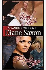 Loving Lydia and Bad Girl Bill: Atlantic Divide books 2 and 3 Paperback