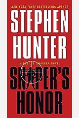 Sniper's Honor: A Bob Lee Swagger Novel (Bob Lee Swagger Novels Book 9) Kindle Edition