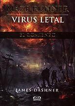 Maze Runner: Virus letal (Maze Runner Trilogy) (Spanish Edition)