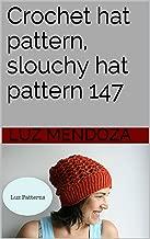 Crochet hat pattern, slouchy hat pattern 147