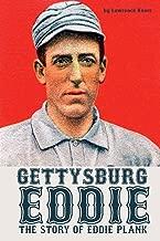 Gettysburg Eddie: The Story of Eddie Plank