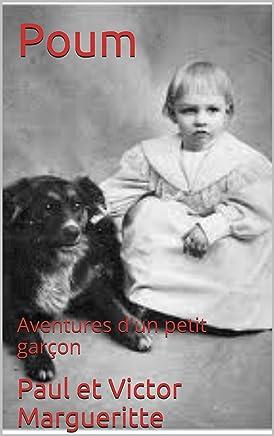 Poum: Aventures dun petit garçon