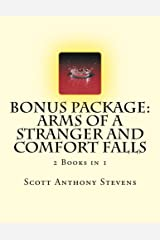 Bonus Package: Arms of a Stranger and Comfort Falls Kindle Edition