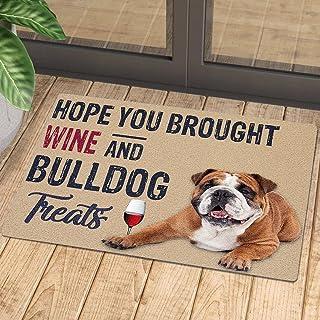 "Door Mat Outdoor Indoor Entrance Hope You Brought Wine and Bulldog Treats Welcome Mat Housewarming Gift 24""x36"""
