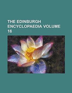 The Edinburgh Encyclopaedia Volume 16