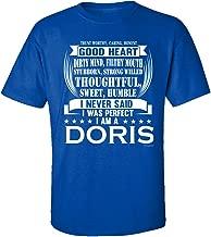 I Am A Doris. I Never Said I Was Perfect - Adult Shirt Xl Royal