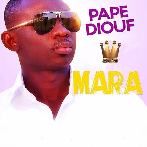 DIOUF MP3 PAPE TÉLÉCHARGER MARA
