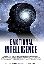 Emotional Intelligence 2.0: Why It Can Matter More Than IQ For A Better Life, Success In Relationships And At Work: Improv...