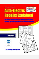 Auto-Electric Repairs Explained Kindle Edition