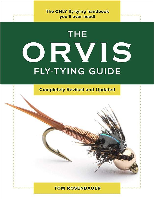 トリップなす三番The Orvis Fly-Tying Guide (English Edition)