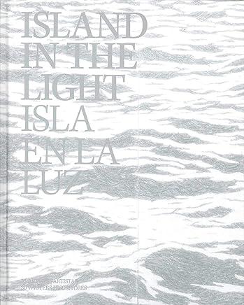 Island in the Light / Isla En La Luz