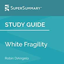 Study Guide: White Fragility by Robin DiAngelo