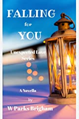 Falling for You (Unexpected Love) Kindle Edition