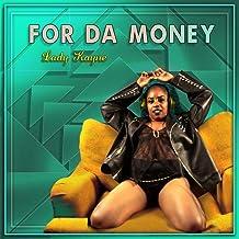 For da Money [Explicit]