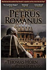 Petrus Romanus: The Final Pope Is Here Kindle Edition
