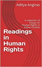 Readings in Human Rights: A collection of Essays on Human Rights in Indian Context (dtyjyui Book 1) (English Edition)