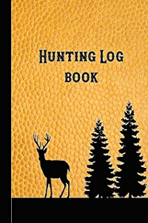 Hunting Log Book: 6 X 9 Compact Pocket Book for the Hunting Enthusiast, Gamekeeper and Professional Stalker - Yellow Leath...