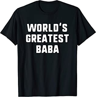 World's Greatest Baba Funny Gift T-Shirt