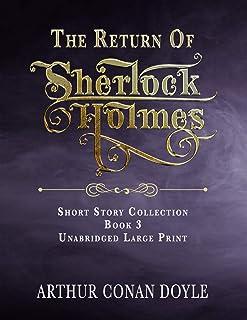The Return of Sherlock Holmes: Unabridged Large Print Classic