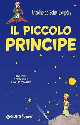 Il piccolo principe: Traduzione e prefazione di Arnaldo Colasanti