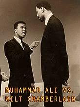 Muhammad Ali vs. Wilt Chamberlain