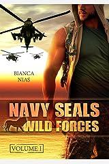 Navy Seals - Wild Forces: Volume 1 Kindle Ausgabe