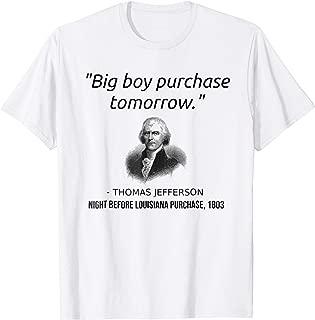 Funny Thomas Jefferson USA History Teacher T-Shirt Louisiana