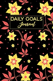 Floral Daily Goals Journal: To Do List Checklist Planner To Achieve Goals, Increase Productivity, And Time Management.