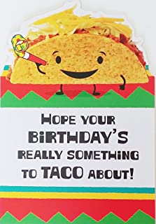 Hope Your Birthday's Really Something To Taco About! Celebrate Like There's No Tamale! Cute Funny Greeting Card - Mexican Fiesta