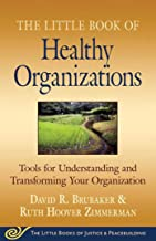 Best the little book of healthy organizations Reviews